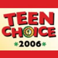 Teen Choice 2006